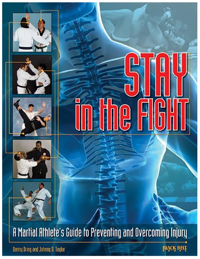 STAY IN THE FIGHT: MARTIAL ARTS GUIDE